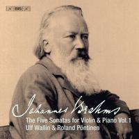 Ulf Wallin - Brahms: Works for Violin & Piano, Vol. 1