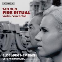 Eldbjorg Hemsing - Tan Dun: Fire Ritual