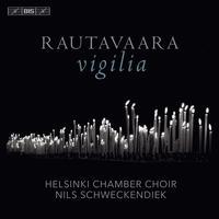 Helsinki Chamber Choir - Rautavaara: Vigilia
