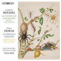 Orchestre National des Pays de la Loire - Dukas: Polyeucte Overture & L'apprenti sorcier - Roussel: Le festin de l'araignee