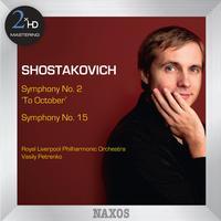 Vasily Petrenko - Shostakovich: Symphonies Nos. 2 & 15