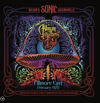 The Allman Brothers Band - Bear's Sonic Journals: Fillmore East, February 1970