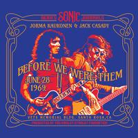 Jorma Kaukonen & Jack Casady - Bear's Sonic Journals: Before We Were Them (Veterans Memorial Building, June 28, 1969) -  ALAC 192kHz/24bit Download