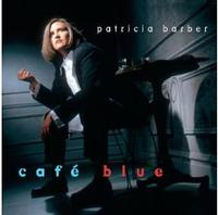 Patricia Barber - Cafe Blue