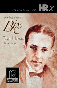 Dick Hyman - Thinking About Bix -  ALAC 176kHz/24bit Download