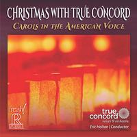 Eric Holtan - Christmas with True Concord: Carols in the American Voice