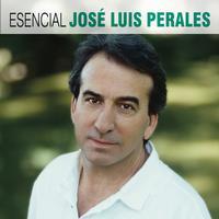 Jose Luis Perales - Esencial Jose Luis Perales