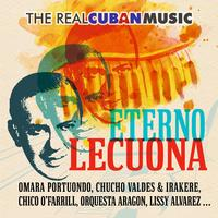 Various Artists - The Real Cuban Music - Eterno Lecuona