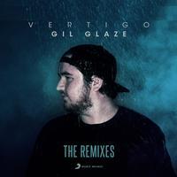 Gil Glaze - Vertigo (Remixes)