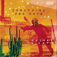 Something For Kate - Desert Lights