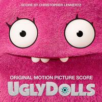 Christopher Lennertz - UglyDolls