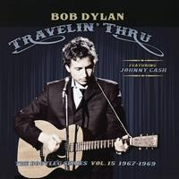 Bob Dylan - Travelin' Thru, 1967 - 1969: The Bootleg Series, Vol. 15