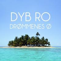 Dyb Ro - Drommenes O