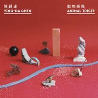 Ying-Da Chen - Animal Triste
