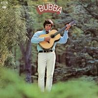 Bubba - ...And Then Came Bubba