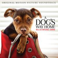 Mychael Danna - A Dog's Way Home