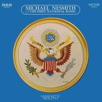 Michael Nesmith And The First National Band - Magnetic South