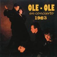 Ole Ole - En Concierto 1983