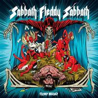 Fleddy Melculy - Sabbath Fleddy Sabbath