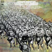 Leonard Bernstein - Leonard Bernstein Conducts Great Marches
