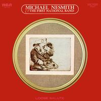 Michael Nesmith And The First National Band - Loose Salute
