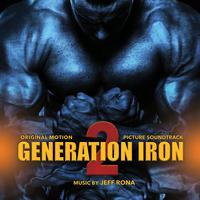 Jeff Rona - Generation Iron 2