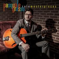 Pasquale Grasso - Solo Masterpieces
