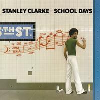 Stanley Clarke - School Days