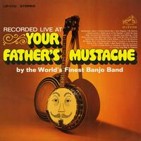 The World's Finest Banjo Band - Recorded Live at Your Father's Mustache