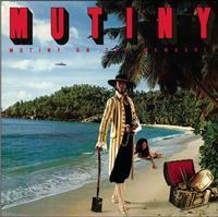 Mutiny - Mutiny on the Mamaship