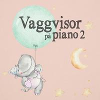 Malin Adamson & Vaggvisor - Vaggvisor piano 2