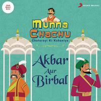 Sachin Gole - Munna Chachu: Chaturayi Ki Kahaniya (Akbar Aur Birba)