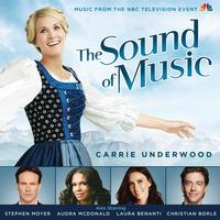 Carrie Underwood - The Sound Of Music (Music from the NBC Television Event)