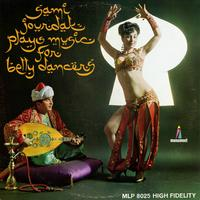 Sami Jourdak - Plays Music for Belly Dancers
