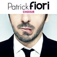 Patrick Fiori - Choisir