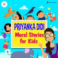 Sumriddhi Shukla - Priyanka Didi: Moral Stories for Kids