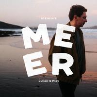 Julian le Play - Stein ins Meer (Single)