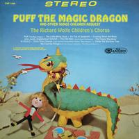 The Richard Wolfe Children's Chorus - Puff The Magic Dragon and Other Songs Children Request
