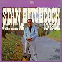 Stan Hitchcock - Just Call Me Lonesome