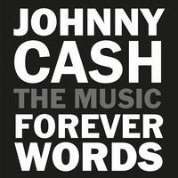 Johnny Cash - Johnny Cash: Forever Words Expanded