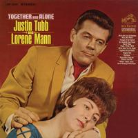 Justin Tubb and Lorene Mann - Together and Alone