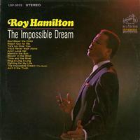 Roy Hamilton - The Impossible Dream