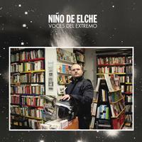 Nino de Elche - Voces del Extremo