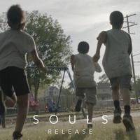 SOULS - Release