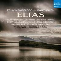 Thomas Hengelbrock - Mendelssohn: Elias, Op. 70