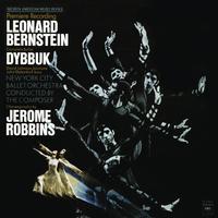 Leonard Bernstein - Bernstein: Dybbuk - The Complete Ballet