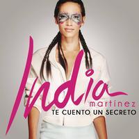 India Martinez - Te Cuento un Secreto