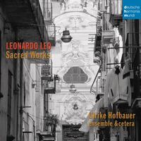 Ulrike Hofbauer - Leonardo Leo: Sacred Works