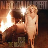 Miranda Lambert - Four The Record -  FLAC 44kHz/24bit Download