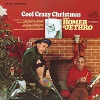 Homer & Jethro - A Cool Crazy Christmas